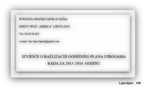 Izvješće o realizciji Godišnjeg plana i programa za 2015.-2016. DV Iskrica Lipovljani