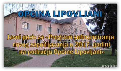 Javni poziv za «Program sufinanciranja novog zapošljavanja u 2017. godini na području Općine Lipovljani»