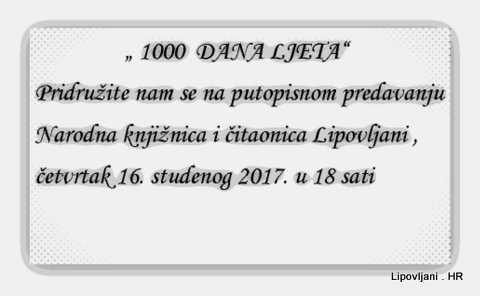 """Promocija knjige """" 1000  DANA LJETA""""  i putopisno predavanje – Tomislav  Perko  u knjižnici  Lipovljani"""