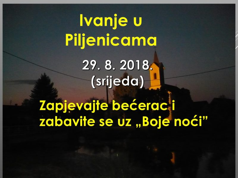 Ivanje u Piljenicama 2018