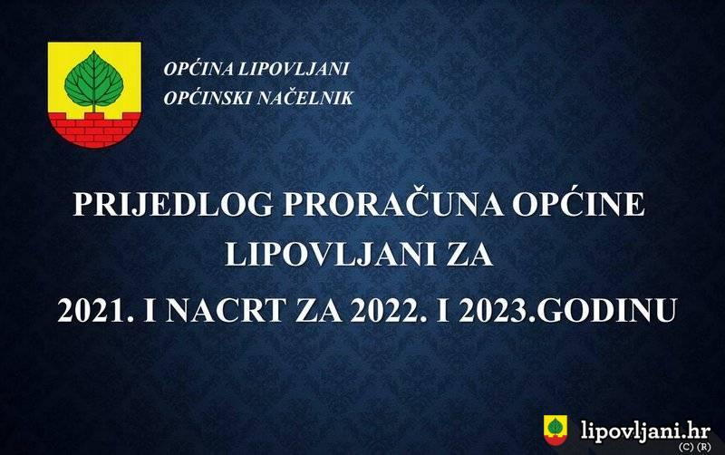 Nacrt Prijedloga Općinskog proračuna Općine Lipovljani za 2021. godinu i Projekcija Općinskog proračuna Općine Lipovljani za 2022.-2023. godinu